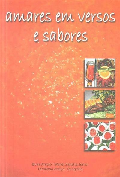 Amares em versos e sabores (Elvira Araújo, Walter Zanatta Júnior)