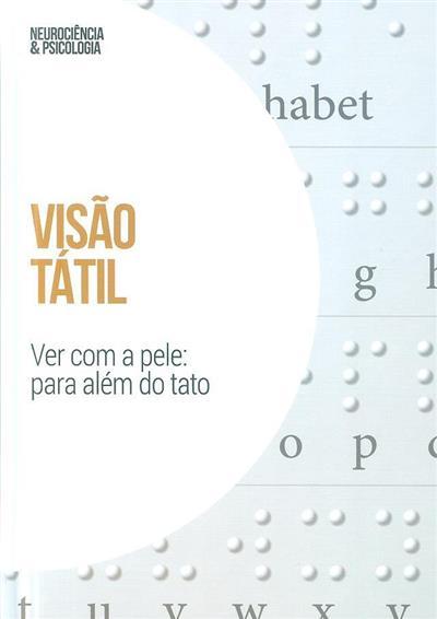 Visão tátil (Tomás Ortiz)
