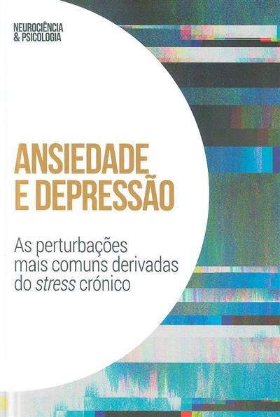 Ansiedade e depressão (Gustavo E. Tafet)