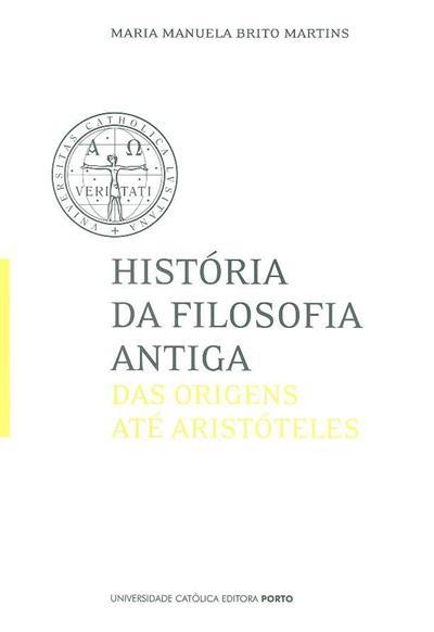 História da filosofia antiga (Maria Manuela Brito Martins)