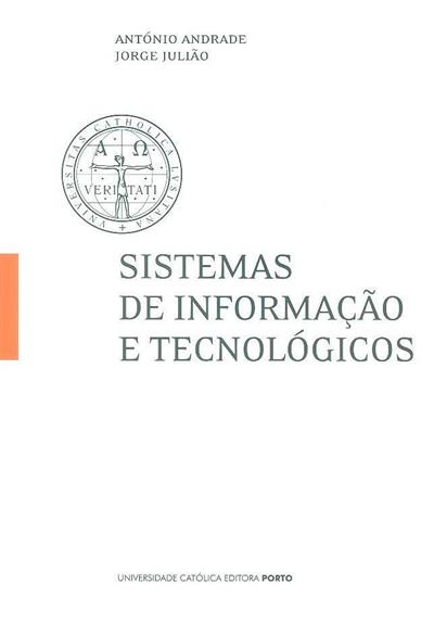 Sistemas de informação e tecnológicos (António Andrade, Jorge Julião)