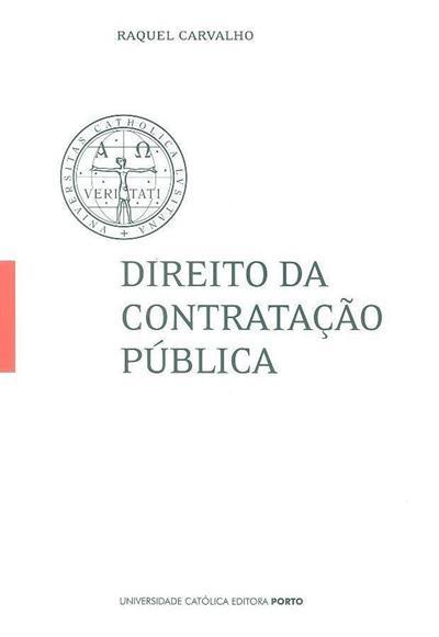 Direito da contratação pública (Raquel Carvalho)