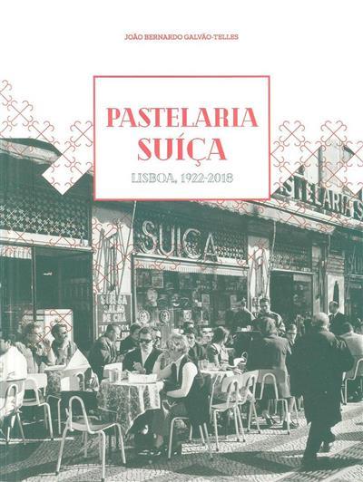Pastelaria Suiça (João Bernardo Galvão-Telles)