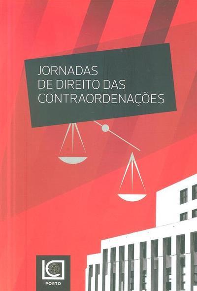 Jornadas de Direito das Contraordenações (coord. Ofélia Rocha Brandão, Luís Costa)
