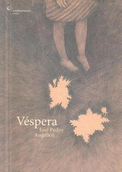 Véspera (José Pedro Angélico)