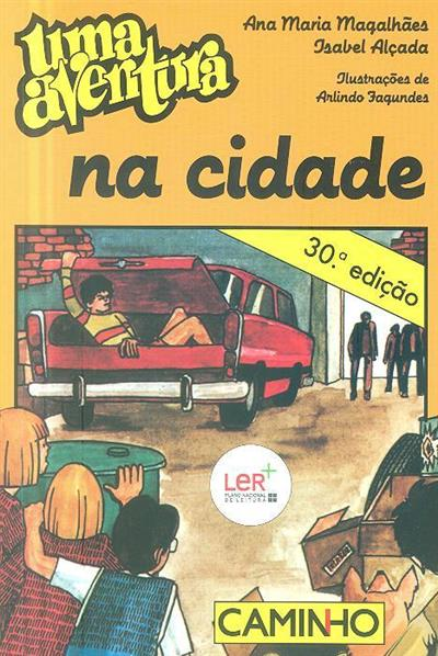 Uma aventura na cidade (Ana Maria Magalhães, Isabel Alçada)