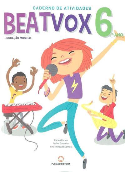 Beatvox (Carlos Carlos, Isabel Carneiro, Lina Trindade Santos)