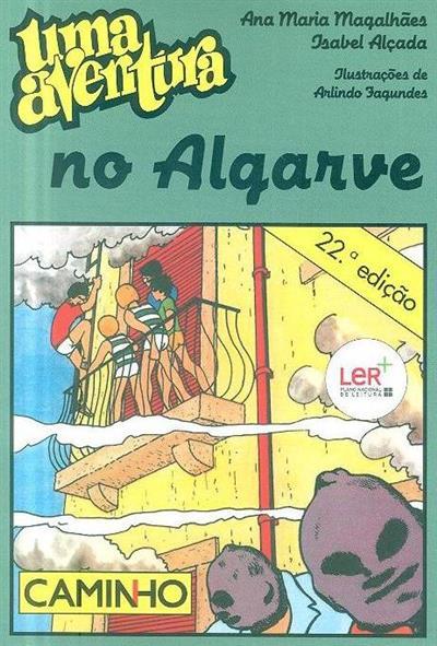 Uma aventura no Algarve (Ana Maria Magalhães, Isabel Alçada)