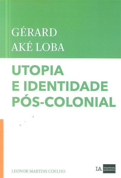 Gérard Aké Loba (Leonor Martins Coelho)