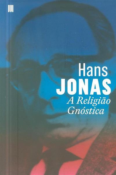 A religião gnóstica (Hans Jonas)
