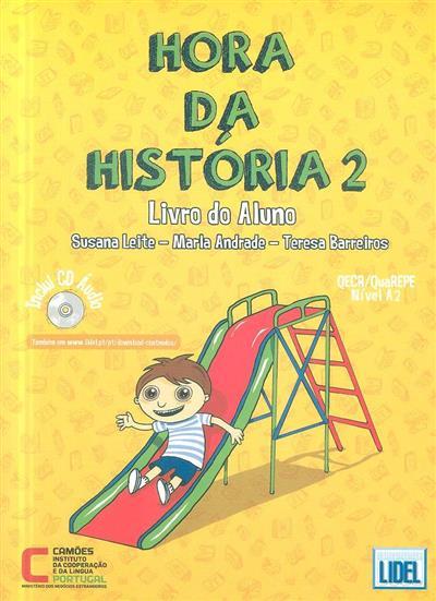 Hora da história, 2 (Susana Leite, Marla Andrade, Teresa Barreiros)