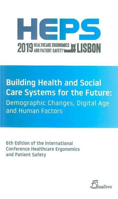 Building health and social care systems for the future