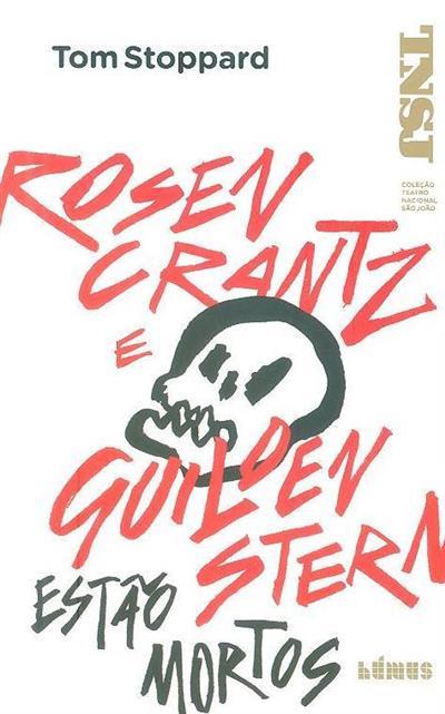 Rosencrantz e Guildenstern estão mortos (Tom Stoppard)