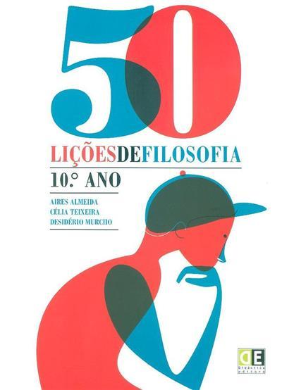 50 lições de filosofia (Aires Almeida, Célia Teixeira, Desidério Murcho)