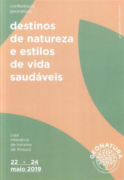 """Livro de atas da Conferência Geonatura """"Destinos de Natureza e Estilos de Vida Saudáveis"""""""