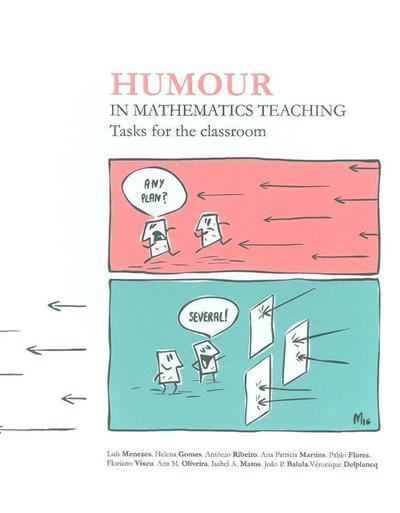 Humour in mathematics teaching (Luís Menezes... [et al.])