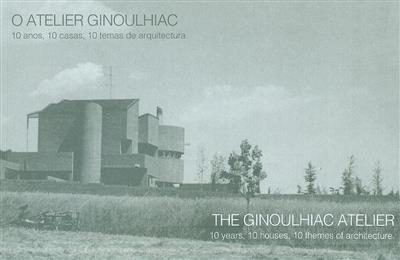 O atelier Ginoulhiac (textos Marco Ginoulhiac)