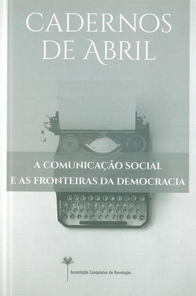 A comunicação social e as fronteiras da democracia (org. Jorge Sarabando)