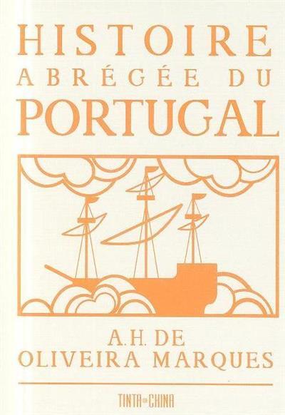Histoire abrégée du Portugal (A. H. de Oliveira Marques)