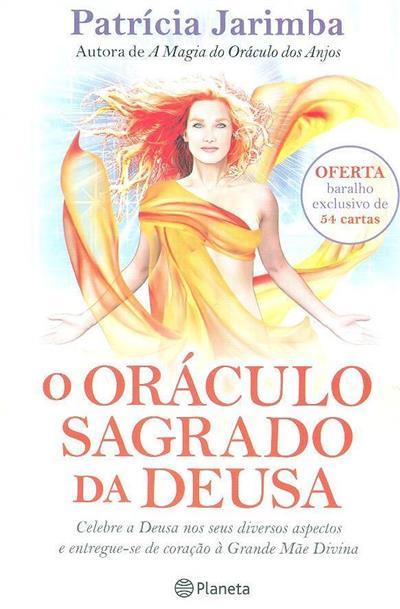 O oráculo sagrado da deusa (Patrícia Jarimba)