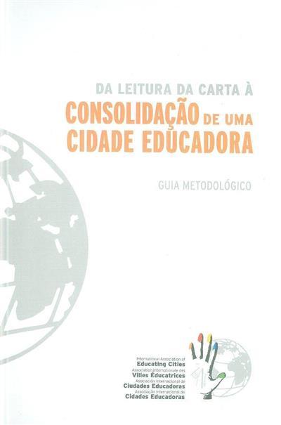 Da leitura da carta à consolidação de uma cidade educadora (Sheila González Motos, Marina Canals Ramoneda, Mª Ángela Cabeza Santano)
