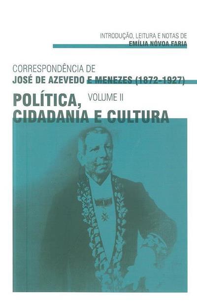 Política, cidadania e cultura (introd., leitura e notas Emília Nóvoa Faria)