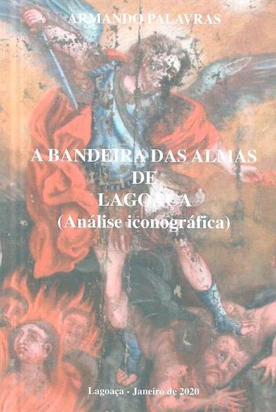 A bandeira das almas de Lagoaça (Armando Palavras)
