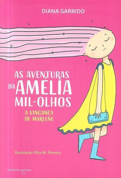 As aventuras da Amélia Mil-Olhos (Diana Garrido)