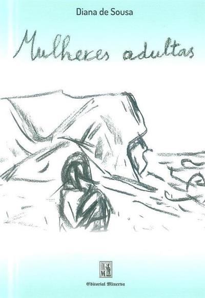 Mulheres adultas (Diana de Sousa)