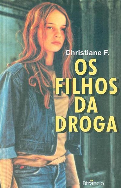 Os filhos da droga (Christiane F.)