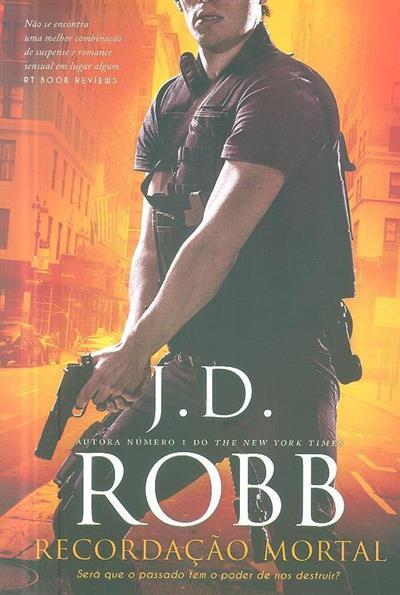 Recordação mortal (J. D. Robb)