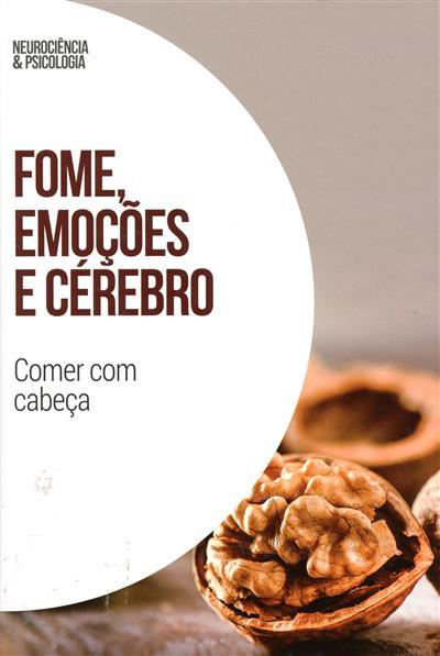 Fome, emoções e cérebro (Javier Quintero del Álamo... [et al.])