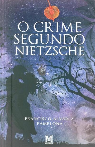 O crime segundo Nietzsche (Francisco Alvarez Pamplona)