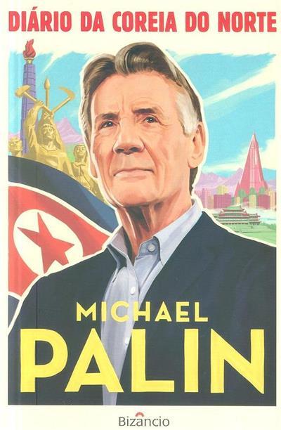 Diário da Coreia do Norte (Michael Palin)