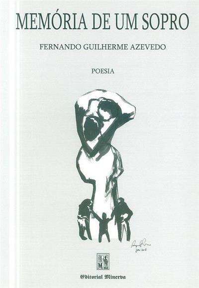 Memória de um sopro (Fernando Guilherme Azevedo)
