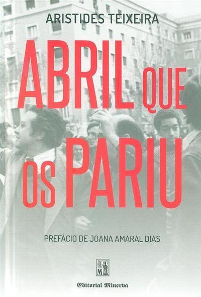 Abril que os pariu (Aristides Teixeira)
