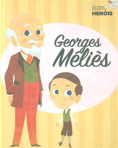 Georges Méliès (textos Maria Cecilia Cavallone)