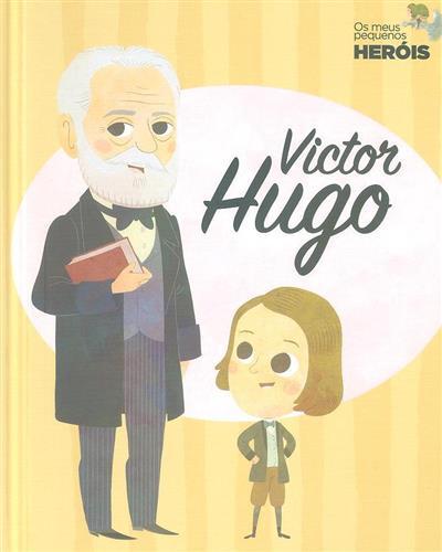 Victor Hugo (textos Mariano Veloy)