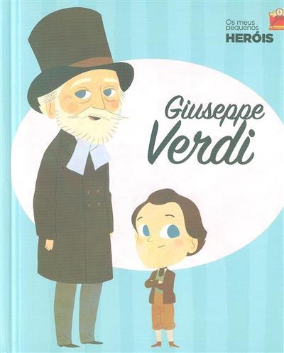 Giuseppe Verdi (textos Maria José Sánchez)