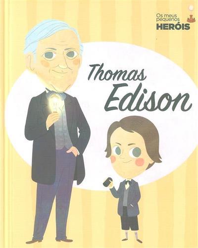Thomas Edison (il. Ángel Coronado... [et al.])