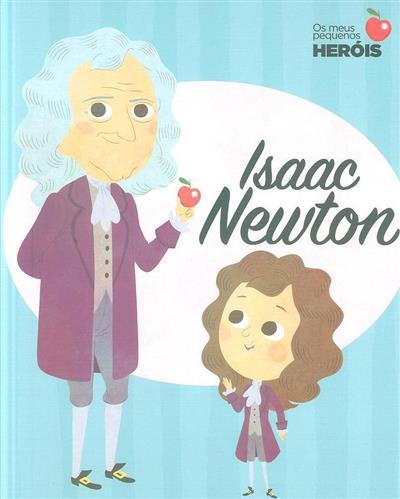 Isaac Newton (il. Ángel Coronado... [et al.])