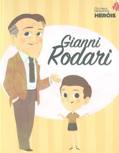 Gianni Rodari (textos Maria Cecilia Cavallone)