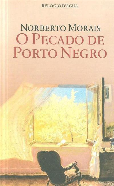 O pecado de Porto Negro (Norberto Morais)