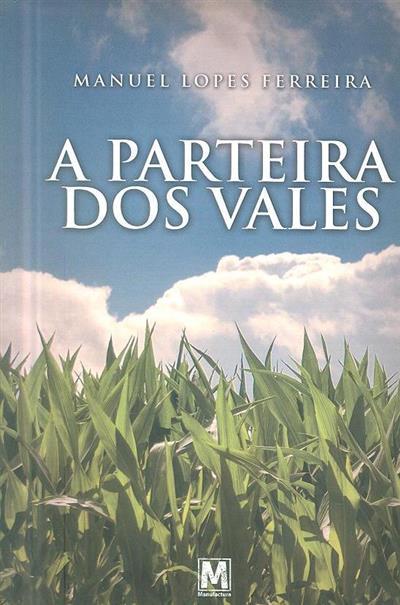 A parteira dos Vales (Manuel Lopes Ferreira)