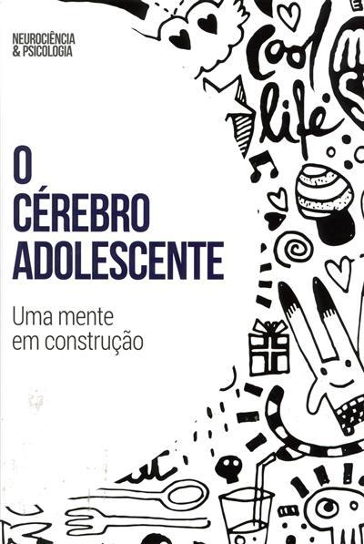 O cérebro adolescente (Javier Quintero)