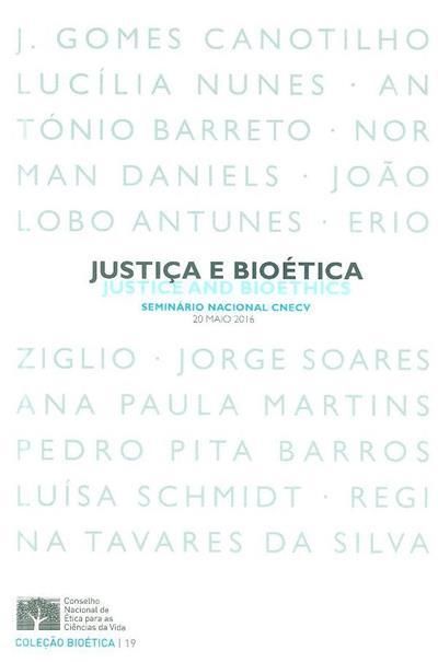 Justiça e bioética (Seminário Nacional CNECV)