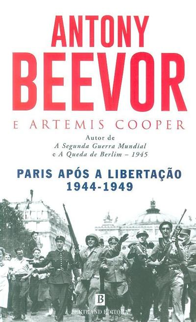 Paris após a libertação, 1944-1949 (Antony Beevor, Artemis Cooper)