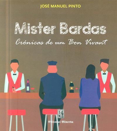 Mister Bardas (José Manuel Pinto)