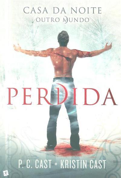 Perdida (P. C. Cast, Kristin Cast)