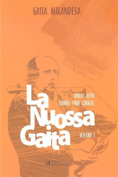 La nuossa gaita (Abílio Topa, Daniel Pina Cabral)